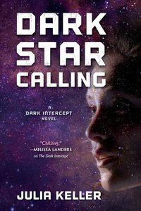 [Dark Intercept: Book 3: Dark Star Calling (Product Image)]