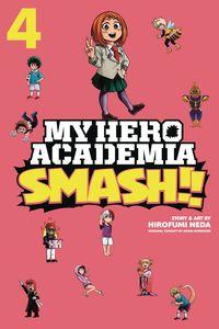 [My Hero Academia: Smash!!: Volume 4 (Product Image)]