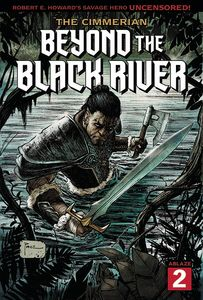 [The Cimmerian: Beyond The Black River #2 (Cover A Richard Pace) (Product Image)]