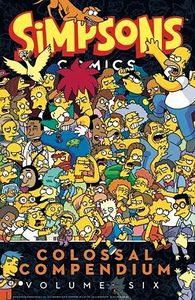 [Simpsons Comics: Colossal Compendium: Volume 6 (Product Image)]