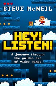 [Hey! Listen!: A journey Through The Golden Era Of Video Games (Signed Edition) (Product Image)]