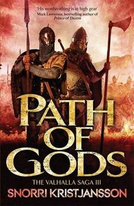 [The Valhalla Saga: Book 3: Paths Of God (Product Image)]