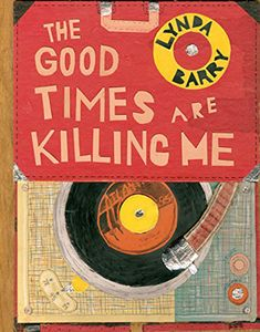 [The Good Times Are Killing Me (Hardcover) (Product Image)]