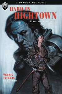 [Dragon Age: Hard In Hightown (Hardcover) (Product Image)]