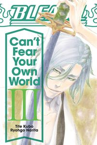 [Bleach: Can't Fear Your Own World: Volume 3 (Product Image)]
